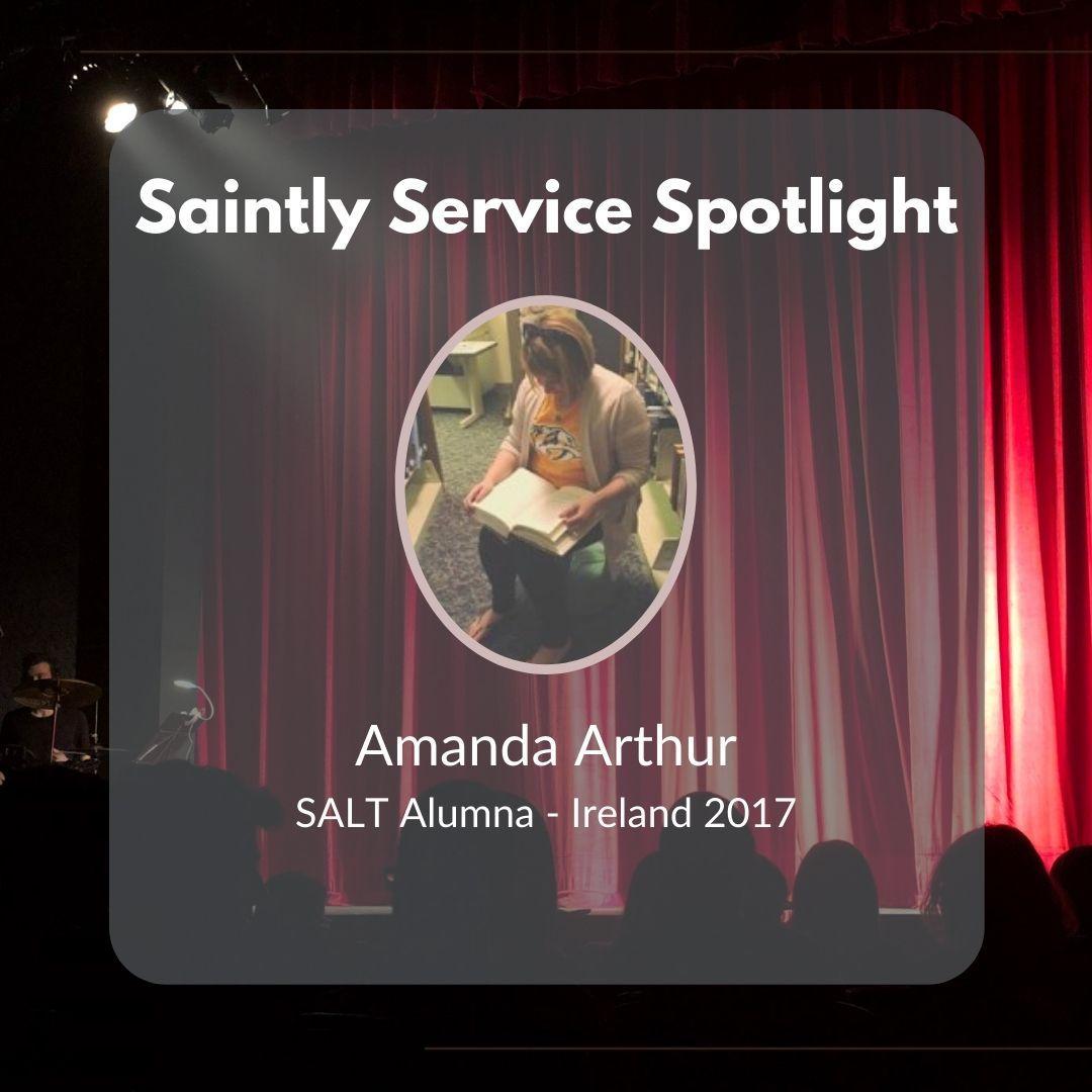 Saintly Service Spotlight Vol. 1 - Amanda Arthur