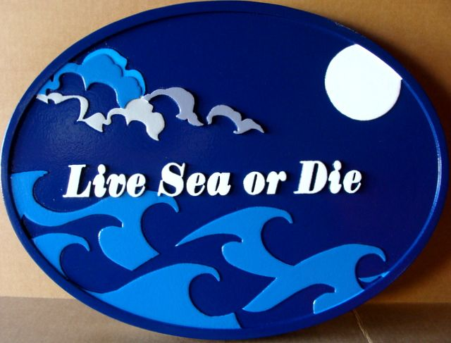 "L21161 - Carved  Property Name Sign ""Live Sea or Die"" , Featuring Night Scene of Ocean, Clouds, Moon"