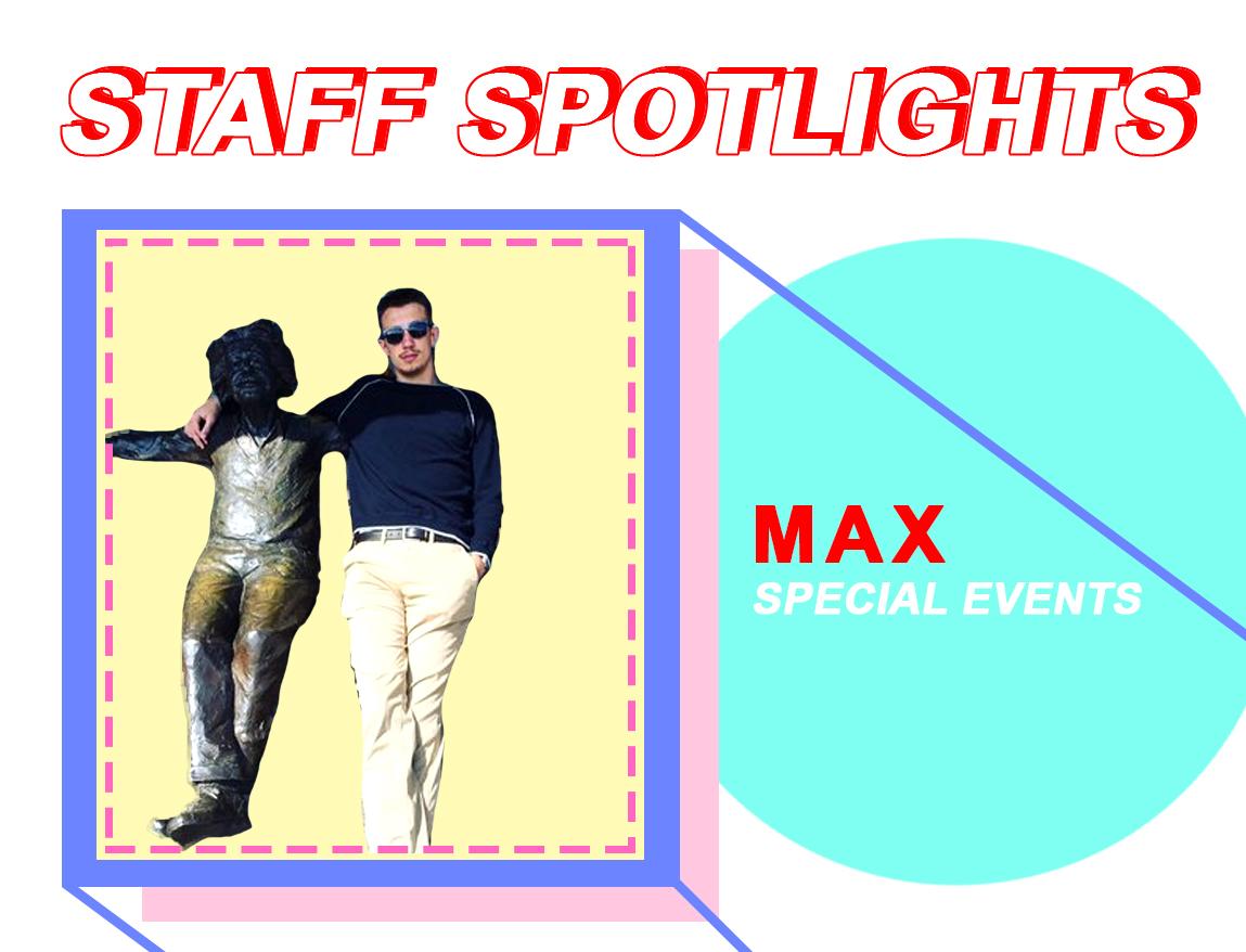 Staff Spotlight: Max Van de Werken
