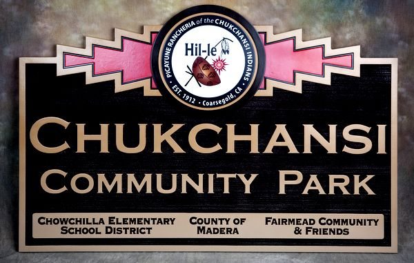 GA16463 Carved HDU Sign for Chuckchansi Indian Community Park