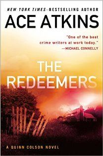 The Redeemers: A Quinn Colson Novel