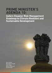 Prime Minister's Agenda 10: India's Disaster Risk Management Roadmap to Climate Resilient and Sustainable Development