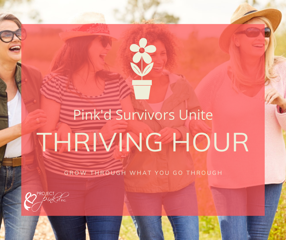 Pink'd Survivors Unite Thriving Hour