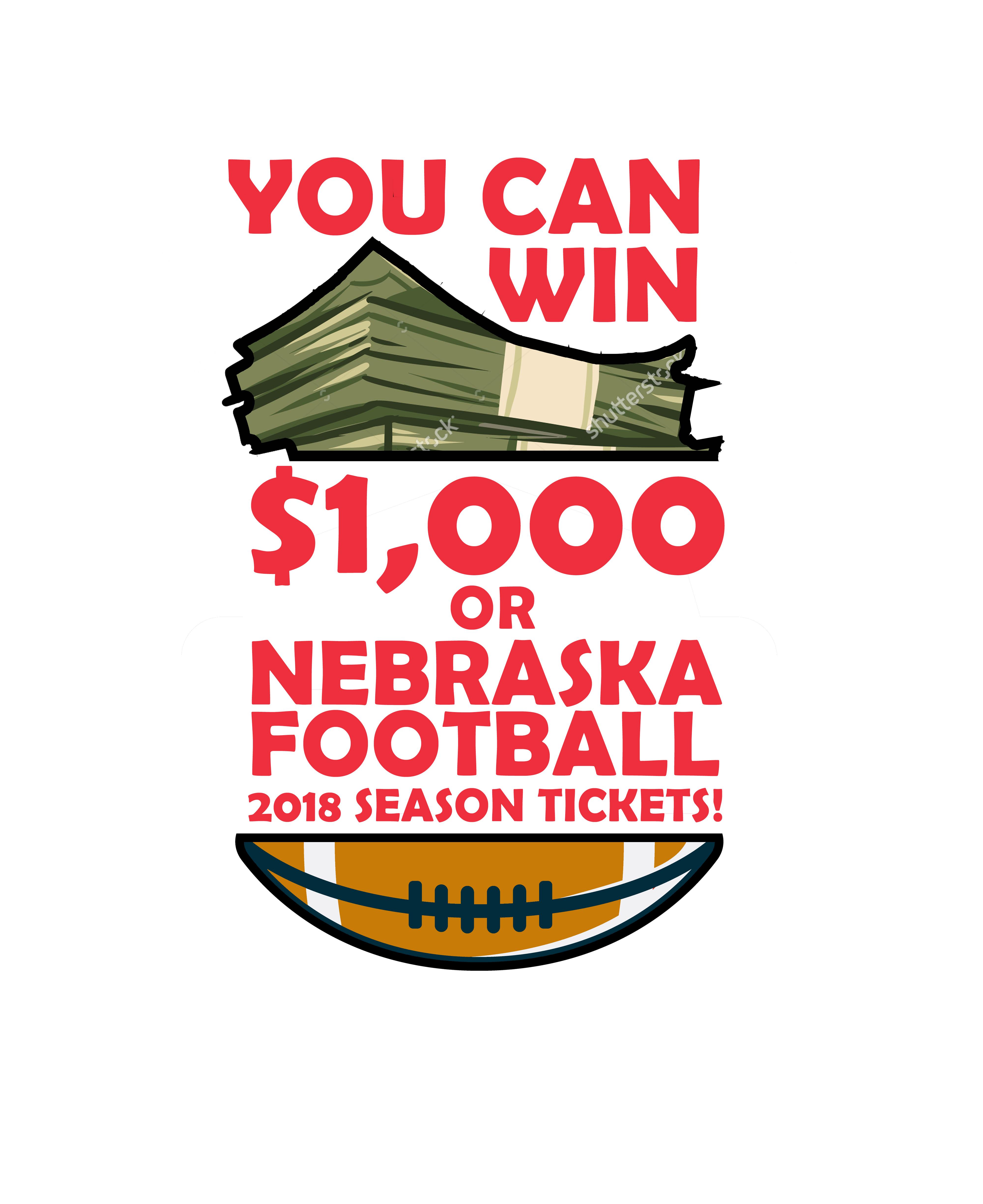 Win $1,000 or a pair of 2018 Nebraska football season tickets!