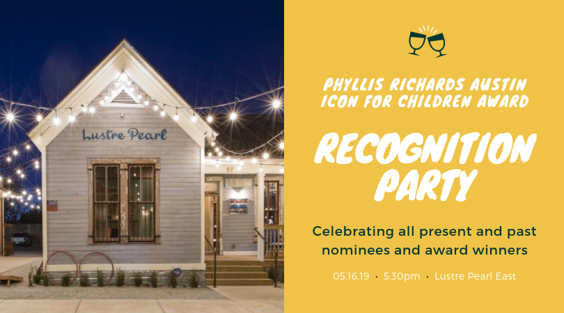 Phyllis Richard's Austin Icon for Children Award Recognition Party
