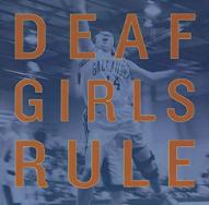 Deaf Girls Rule