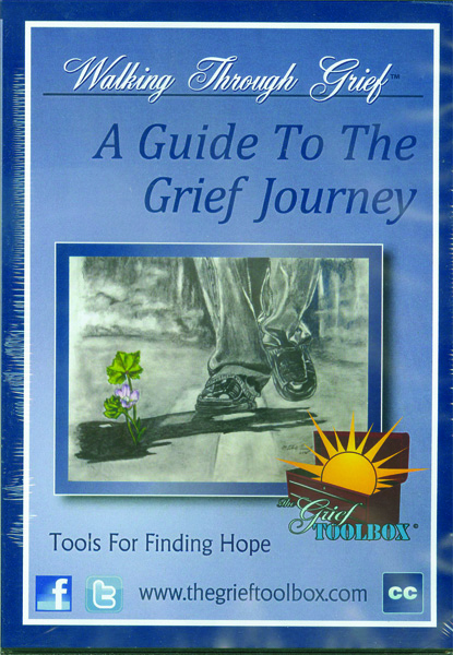 Walking Through Grief: A Guide To The Grief Journey DVD