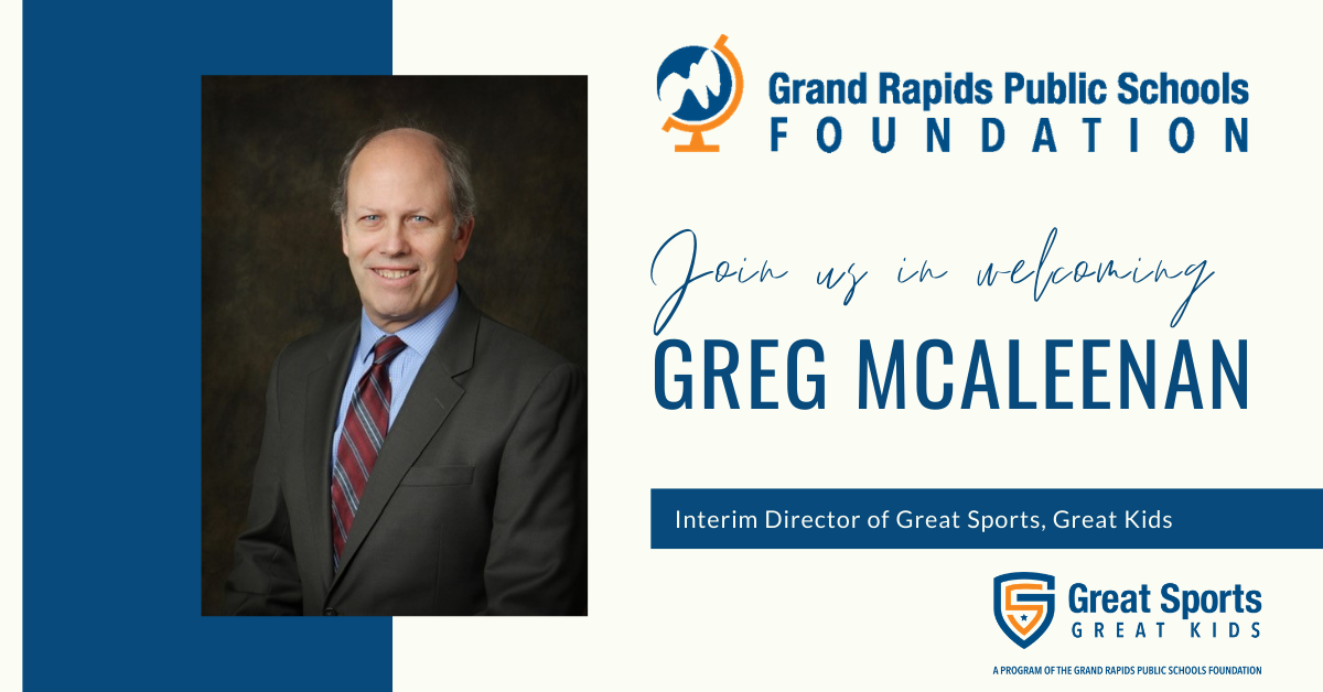 The GRPSF Welcomes Greg McAleenan as Interim Director of Great Sports, Great Kids