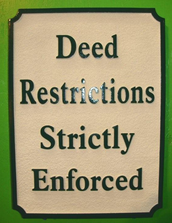 "KA20765 - Carved HDU Sign""Deed Restrictions Strictly Enforced"""