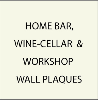 Bar, Wine Cellar and Workshop Plaques