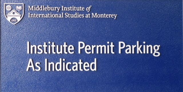 "FA15617- Carved and Sandblasted  Sign for ""Institute Permit Parking"" for the Middlebury Institute of International Studies, 2.5-D"