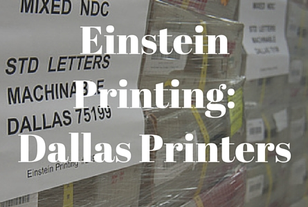 Dallas Printing Services - Einstein Printing