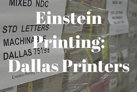 Dallas Printing Services - Einstein Printing