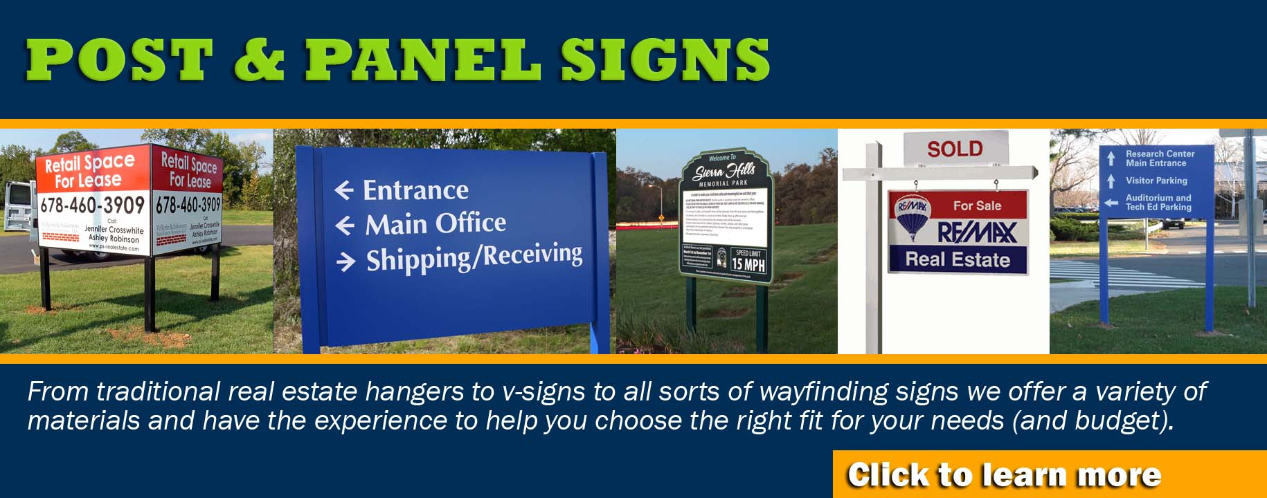 We offer quality outdoor signage of all kinds at different price points