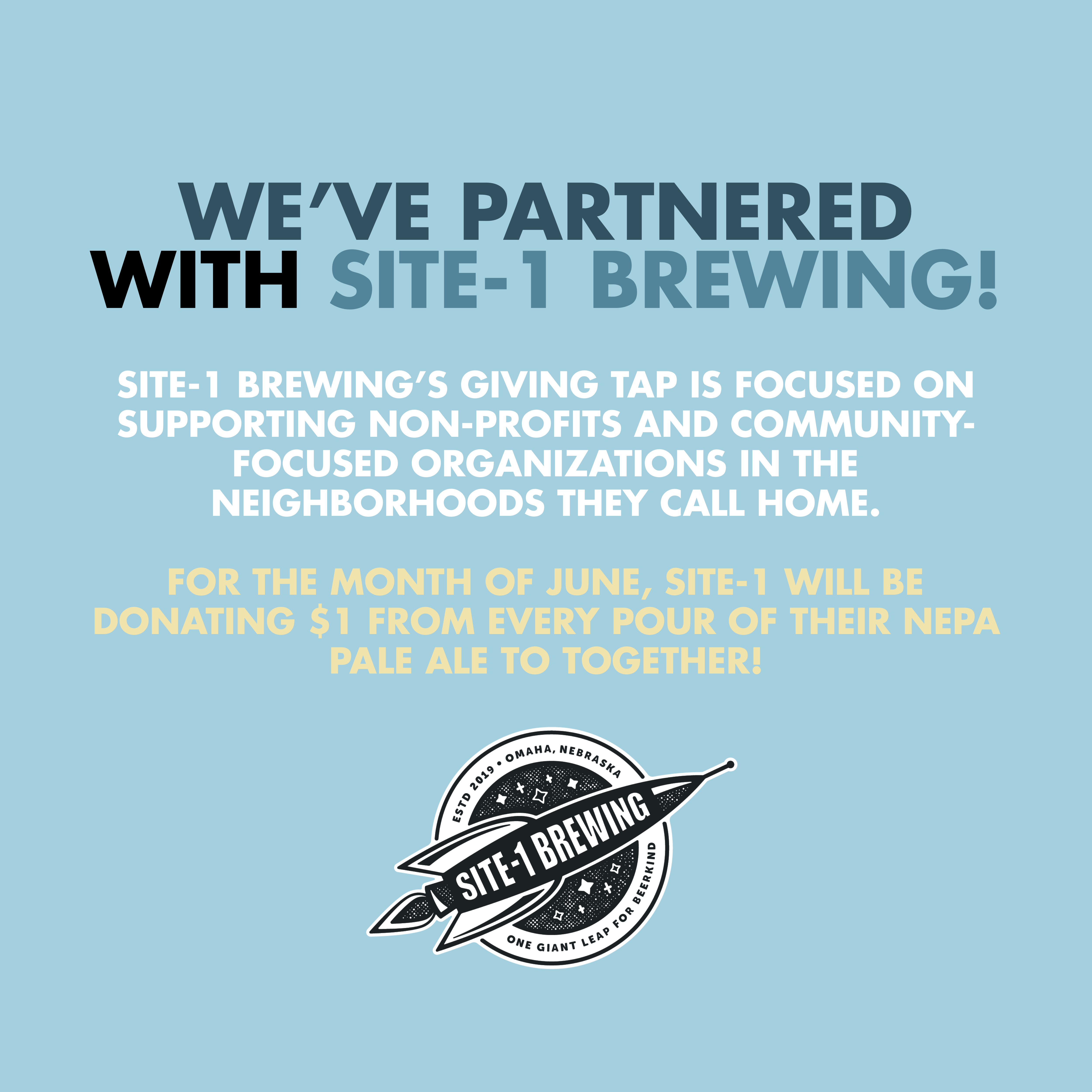 We've partnered with Site-1 Brewing Company