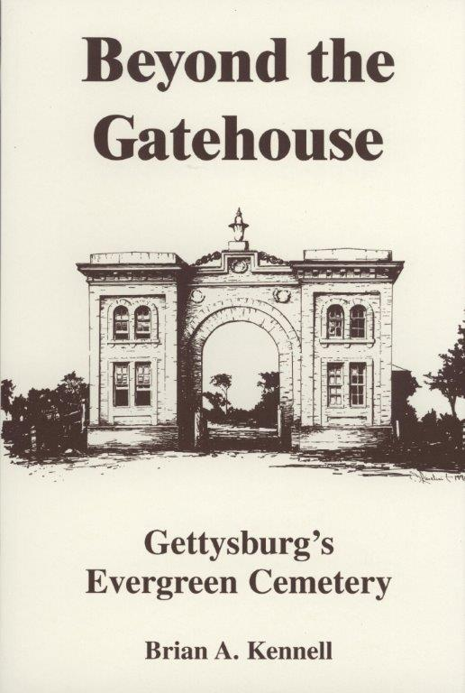 Beyond the Gatehouse: Gettysburg's Evergreen Cemetery