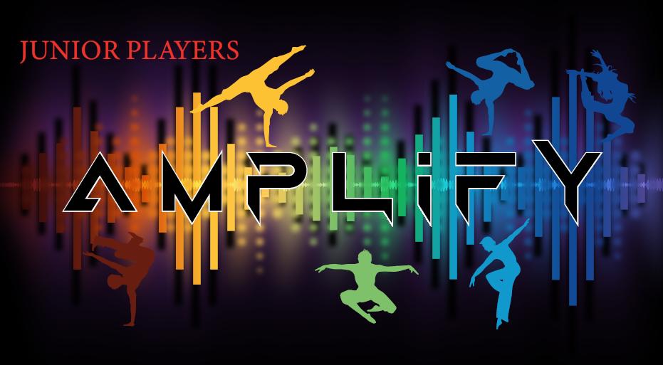 Junior Players Presents: Amplify