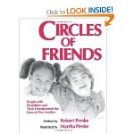 Circles of Friends: People with Disabilities and Their Friends Enrich the Lives of One Another