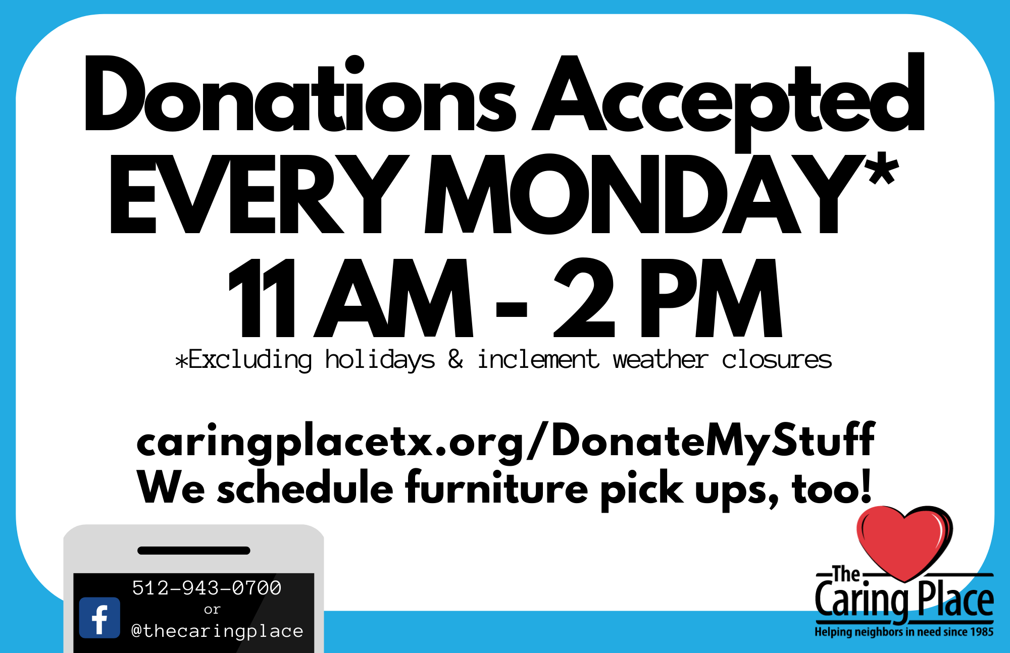 Donations Accepted Every Monday
