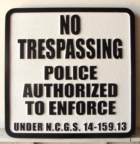 "KA20736 - Custom ""No Trespassing"" Sandblasted HDU Sign"