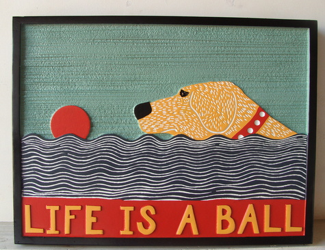"JG913- Carved 2.5-D HDU Wall Plaque, ""Life is a Ball"", with Swimming Dog, a Ball, and a Sunset - $175"