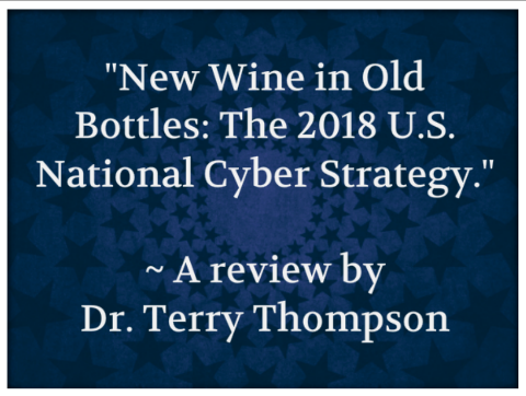Visit the blog to read Dr. Thompson's review of the 2018 National Cyber Strategy