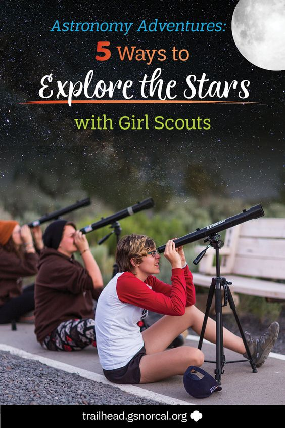 Astronomy Adventures: Five ways to Explore the Stars with Girl Scouts
