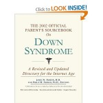 2002 Official Parent's SourceBook on Down Syndrome
