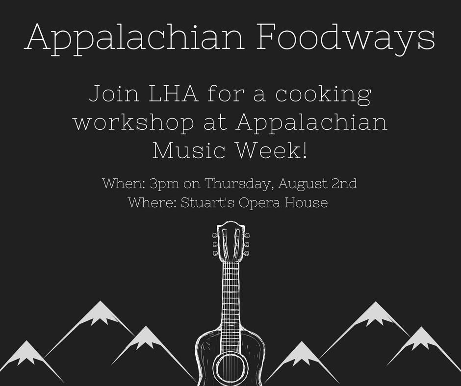 Appalachian Music Week: Appalachian Foodways