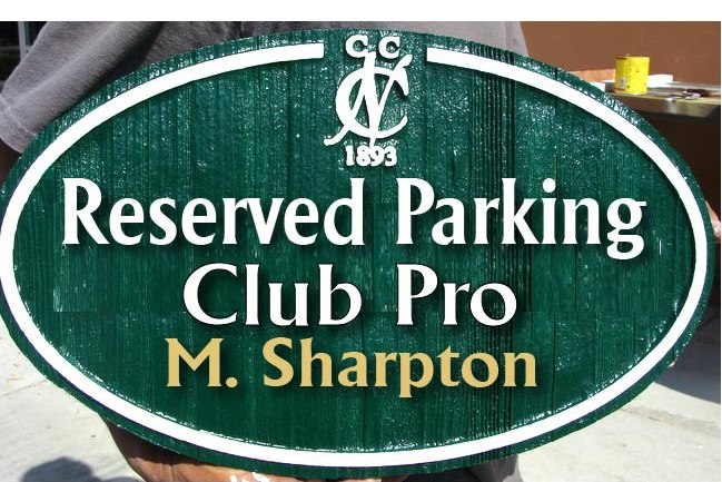 E14211 - Custom Reserved Parking Space for Club Pro, Wood Sign