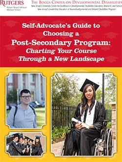 Self-Advocate's Guide to Choosing a Post-Secondary Program:  Charting Your Course Through a New Landscape