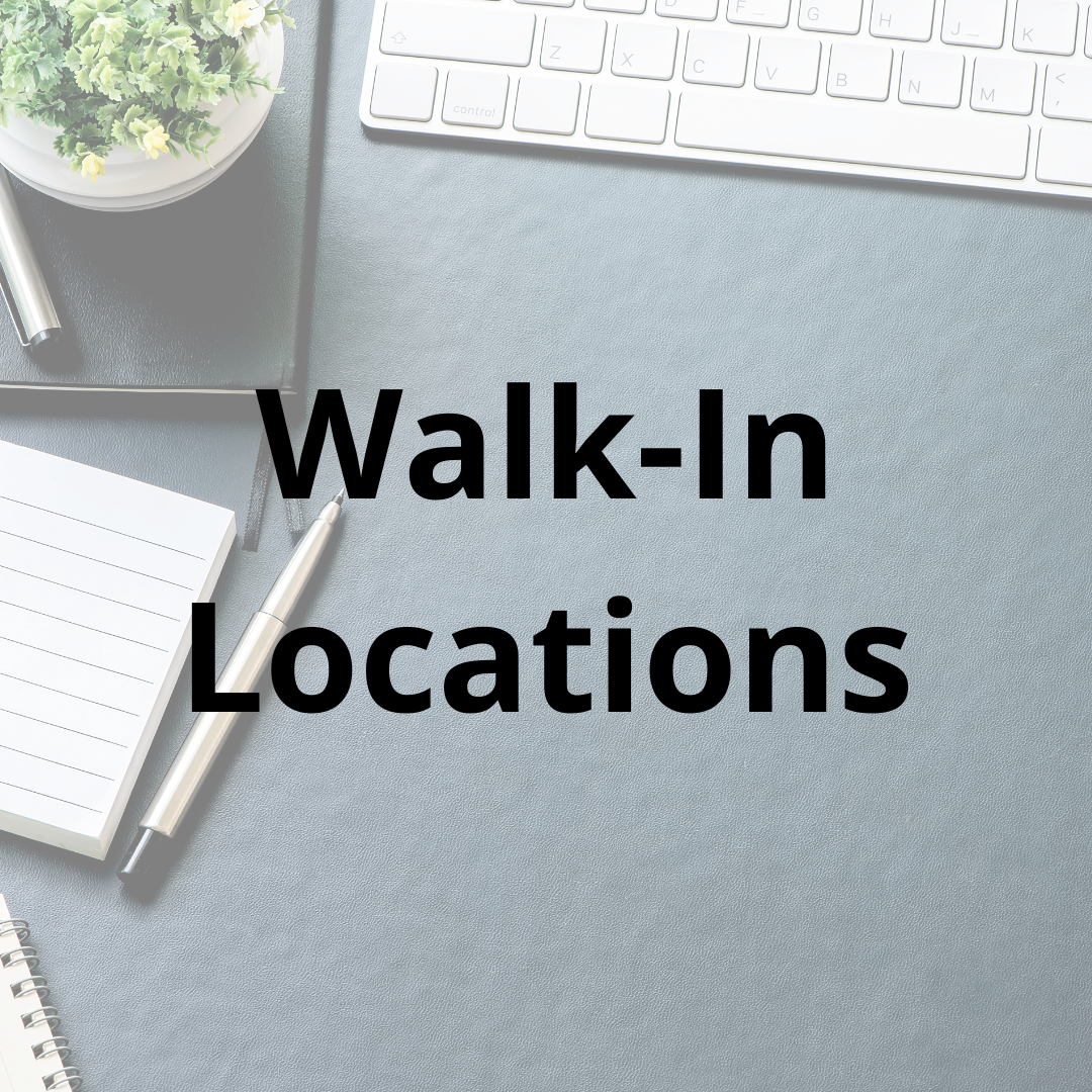 List of Walk-In Locations