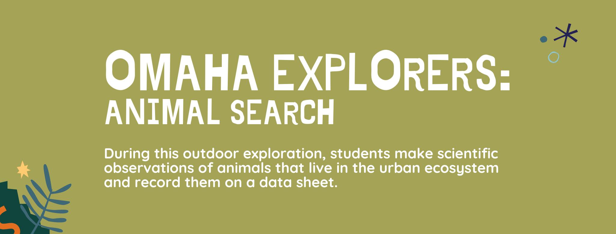 Omaha Explorers: Animal Search