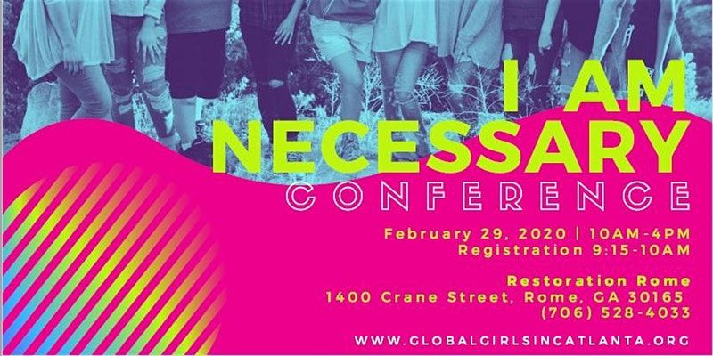 2nd Annual I Am Necessary Teen Girls Conference