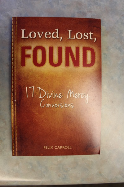 Loved, Lost, FOUND By Felix Carroll