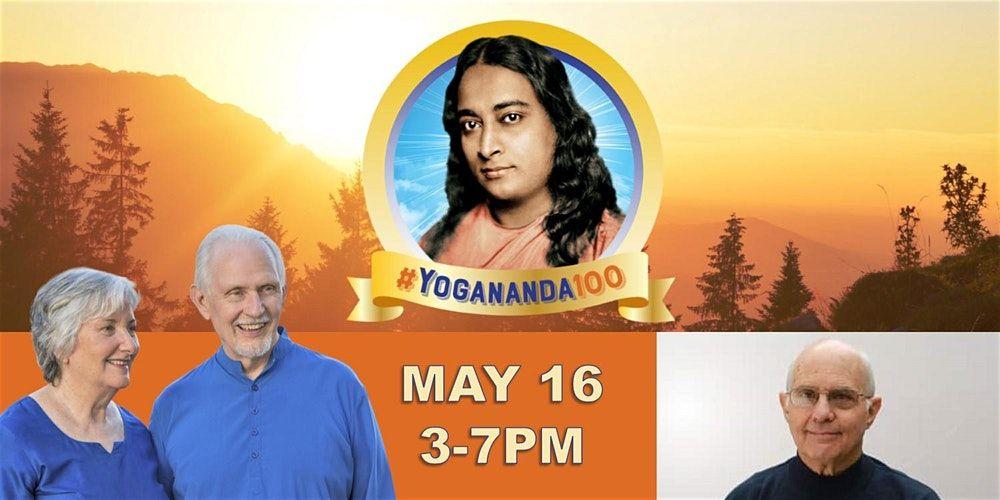 Yogananda 100 Commemoration:  Celebrating a Century of Yoga in the West