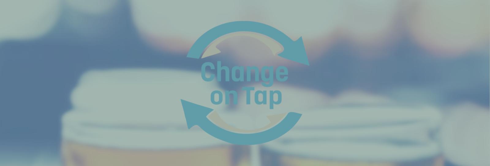 Change on Tap
