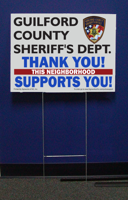 Guilford Sheriff Support Signs w/stepstake