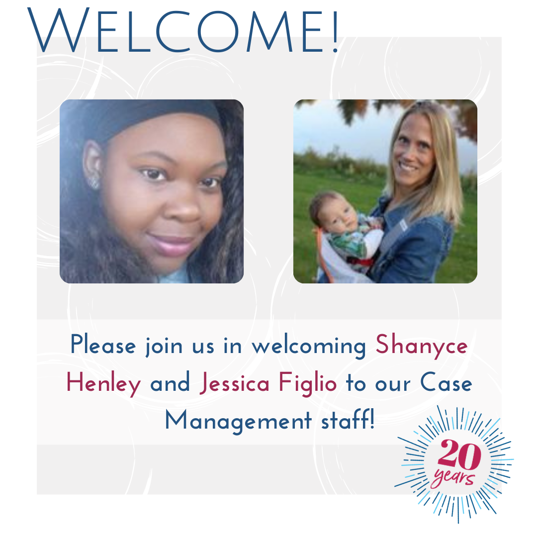 Introducing Our Two New Case Management Staff Members