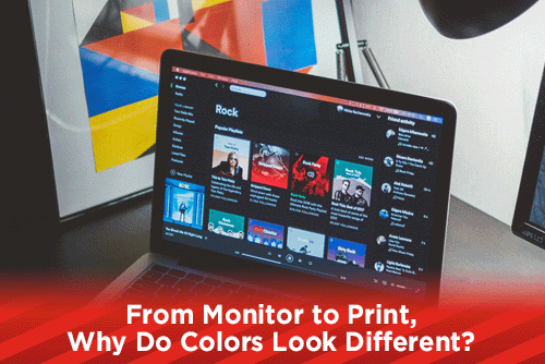 From Monitor to Print, Why Do Colors Look Different?