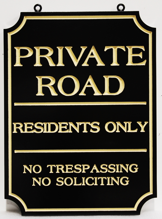 "H17103 - Engraved HDU ""Private Road / Residents Only "" Sign"