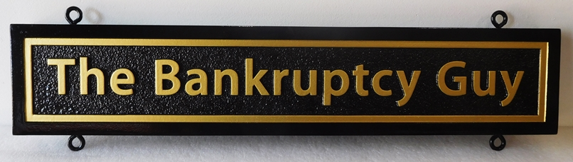 "C12112 - Carved  Sign for ""The Bankruptcy Guy"",   2.5-D Relief with Raised Text and Border and Sandblasted Background"