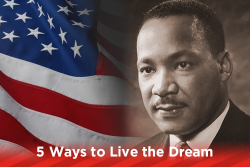 5 Ways to Live the Dream
