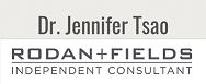 Dr. Jen Tsao, Rodan + Fields Independent Consultant