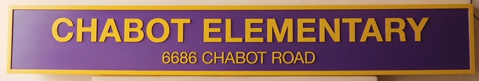 "FA15701 - Carved Address Sign for ""Chabot Elementary School"", 2.5-D Raised Relief"