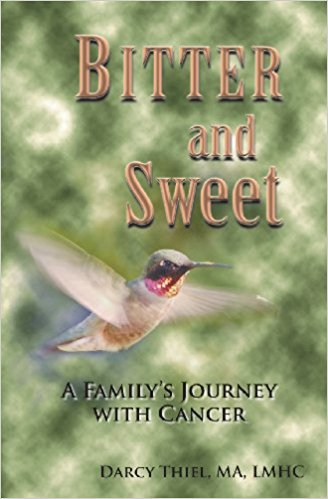 Bitter and Sweet:  A Family's Journey with Cancer