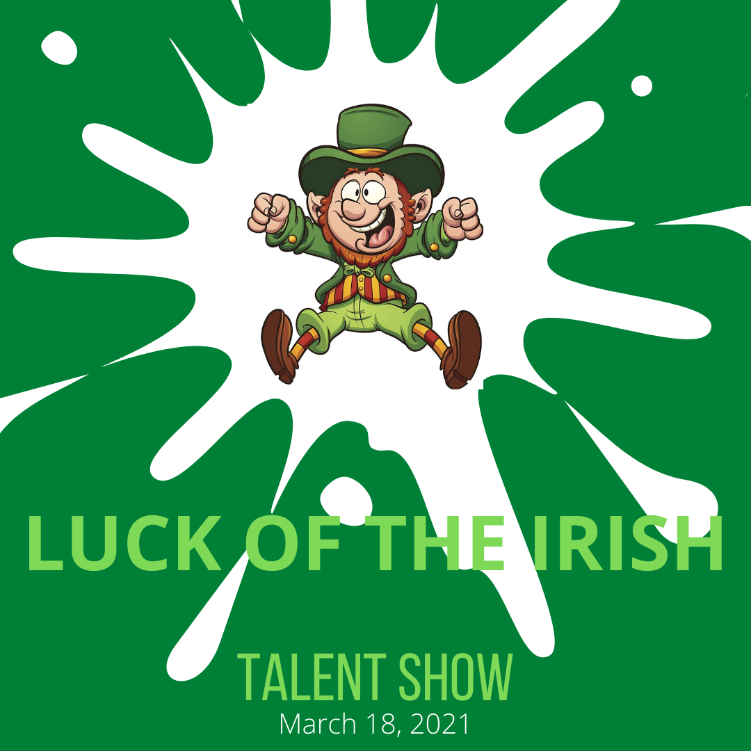 Luck of the Irish Virtual Talent Show