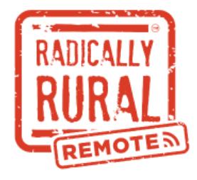 Radically Rural Remote