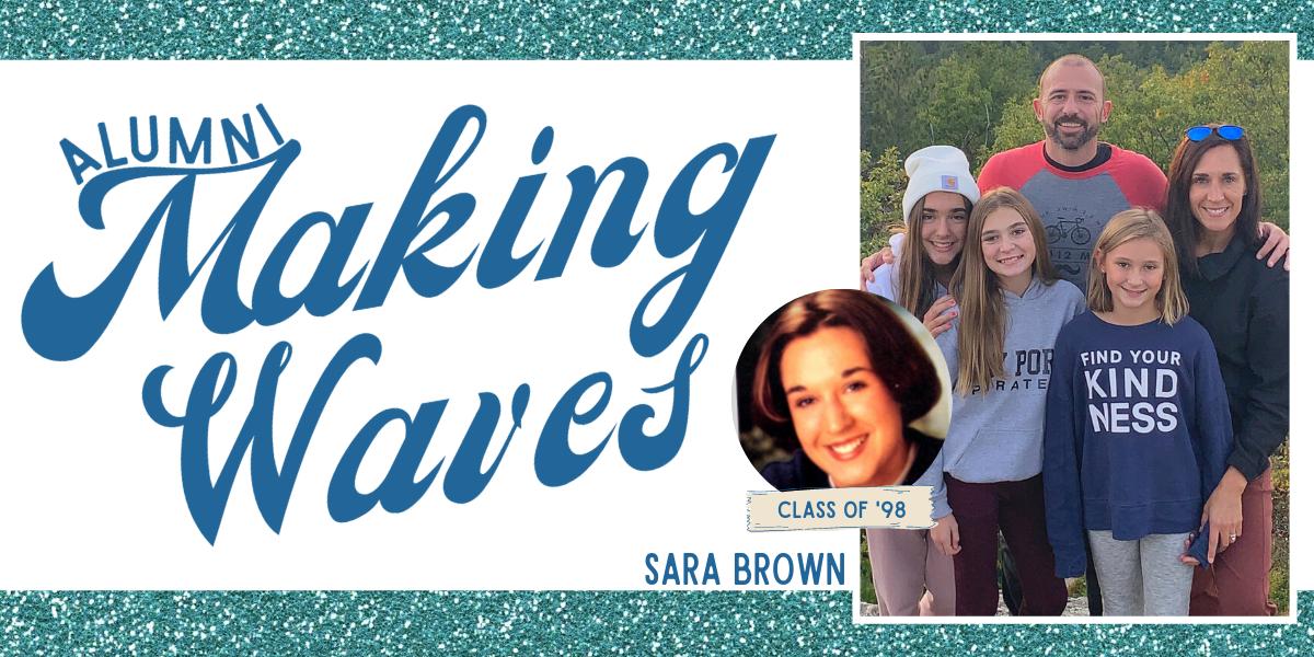 Alumni Making Waves: Sara Brown