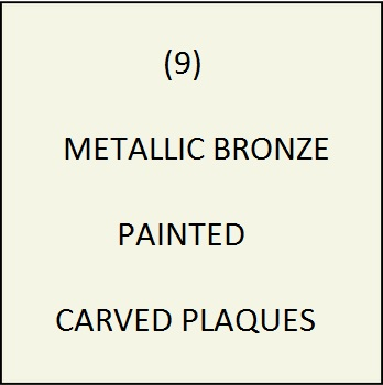 M7500 - (9)  Metallic Bronze Painted Plaques